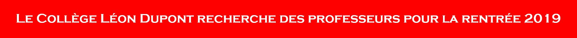 Le collège Léon Dupont recherche des professeur pour la rentrée 2019